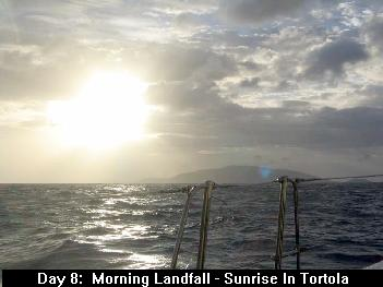 Day 8:  Morning Landfall - Sunrise In Tortola